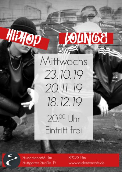 Hip Hop Lounge im Studentencafe in Ulm